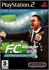 F.C. Manager 2006 - La Passion du Foot (LMA Manager ...)