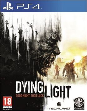 Dying Light - Good Night, Good Luck